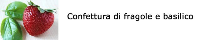 Confettura fragole basilico
